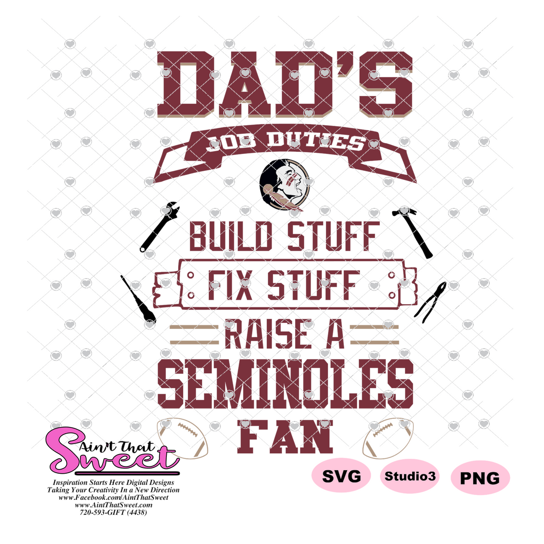 FSU Dad's Job Duties Seminoles Fan Football Tools - Transparent PNG, SVG  - Silhouette, Cricut, Scan N Cut