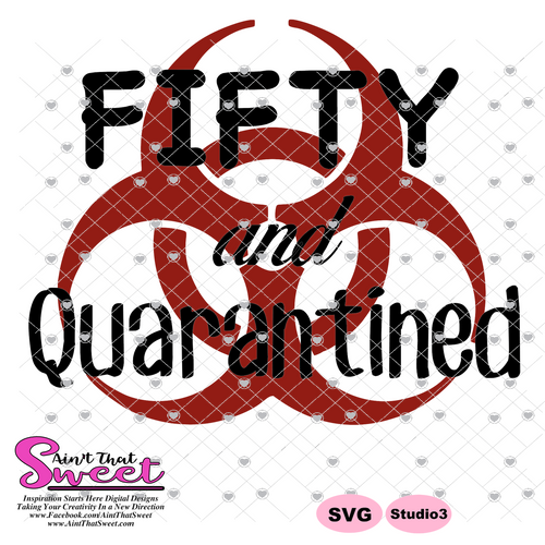 Fifty And Quarantined - Transparent PNG, SVG