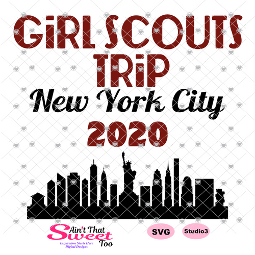 Girl Scouts Trip New York City 2020 Cityscape - Transparent PNG, SVG, Studio3 - Silhouette, Cricut, Scan N Cut