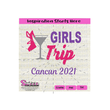 Girls Trip Cancun 2021 |Martini Glass | High Heel Shoe - Transparent PNG, SVG - Silhouette, Cricut, Scan N Cut