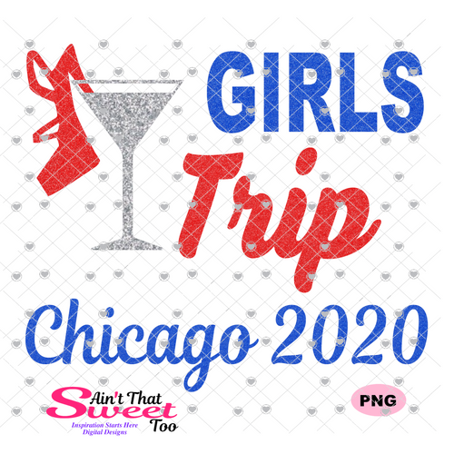 Girls Trip Chicago 2020 - Transparent PNG, SVG - Silhouette, Cricut, Scan N Cut