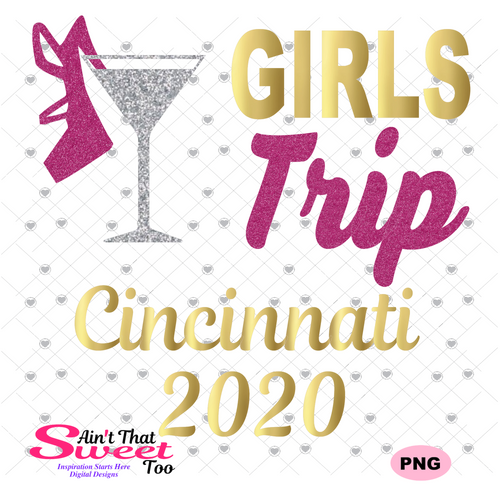 Girls Trip Cincinnati 2020 - Transparent PNG, SVG - Silhouette, Cricut, Scan N Cut