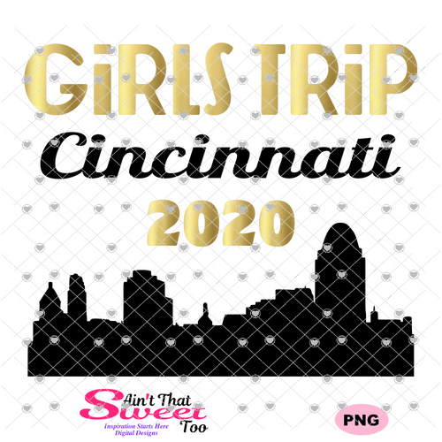 Girls Trip Cincinnati 2020 Cityscape - Transparent PNG, SVG - Silhouette, Cricut, Scan N Cut