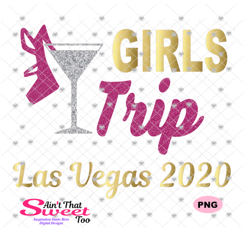 Girls Trip Las Vegas 2020 - Transparent PNG, SVG - Silhouette, Cricut, Scan N Cut