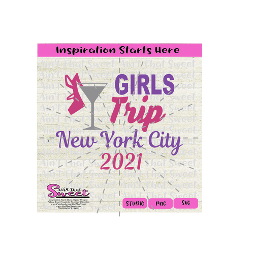 Girls Trip New York City 2021  -Transparent PNG, SVG - Silhouette, Cricut, Scan N Cut