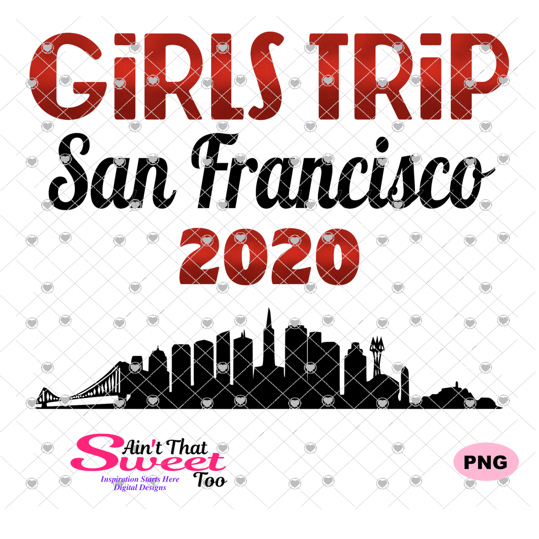 Girls Trip San Francisco 2020 Cityscape - Transparent PNG, SVG