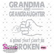 Grandma And Granddaughter Bond That Can't Be Broken, Fist Bump - Transparent PNG, SVG