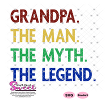 Grandpa The Man The Myth The Legend - Transparent PNG, SVG - Silhouette, Cricut, Scan N Cut