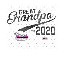 Great Grandpa Est. 2020 - Transparent PNG, SVG - Silhouette, Cricut, Scan N Cut
