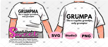 Grumpa-Like A Regular Grandpa Only Grumpier and Grumpma-Like A Regular Grandma Only Grumpier- Transparent PNG, SVG - Silhouette, Cricut, Scan N Cut