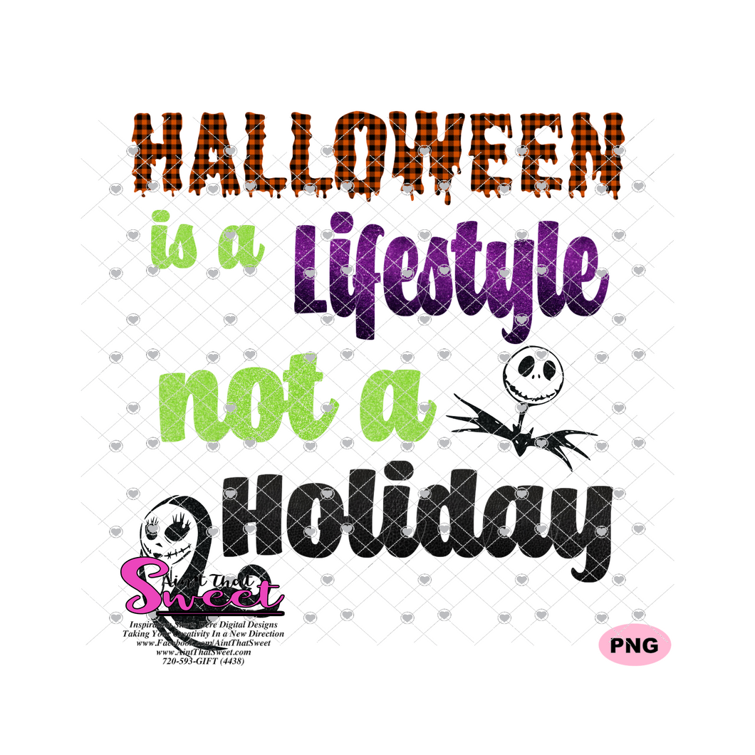 Halloween Is A Lifestyle Not A Holiday - Transparent PNG, SVG - Silhouette, Cricut, Scan N Cut