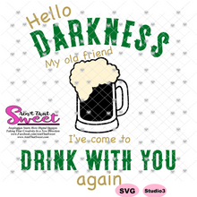 Hello Darkness My Old Friend, I've Come To Drink With You Again - Transparent PNG, SVG
