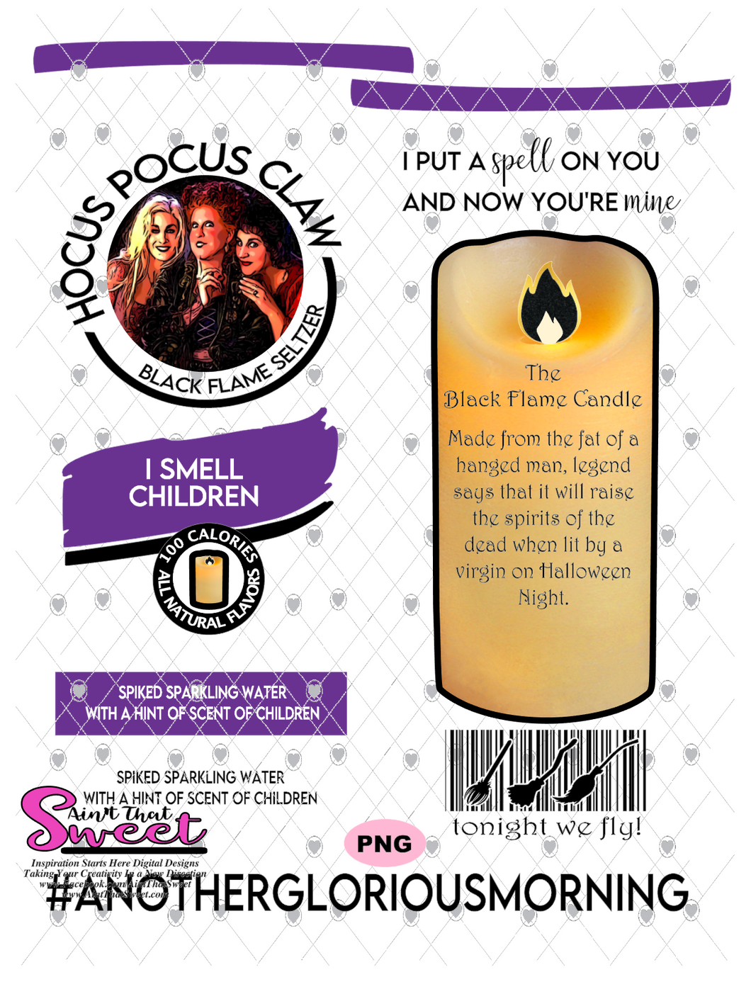 Hocus Pocus Claw-Black Flame Seltzer, I Smell Children - PNG Only-Sublimation, Printing, Waterslide