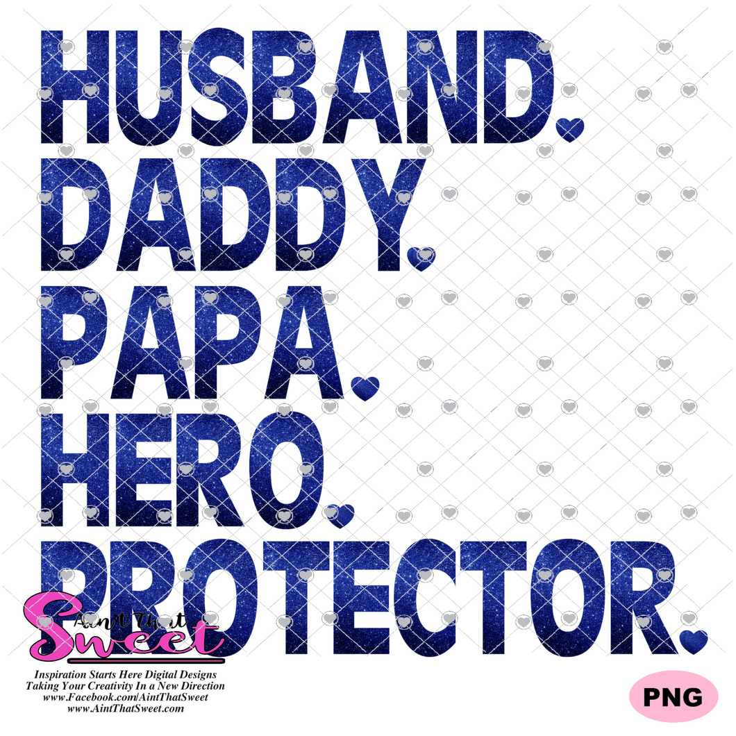 Husband Daddy Papa Hero Protector - Transparent PNG, SVG  - Silhouette, Cricut, Scan N Cut