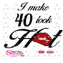 I Make 40 Look Hot with Lips - - Transparent PNG, SVG