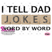 I Tell Dad Jokes - Word By Word - Transparent PNG, SVG-Silhouette, Cricut, Scan N Cut