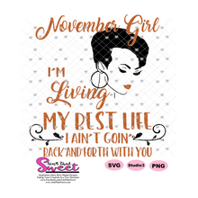 I'm Living My Best Life - November Girl - Burnt Orange - Transparent PNG, SVG - Silhouette, Cricut, Scan N Cut