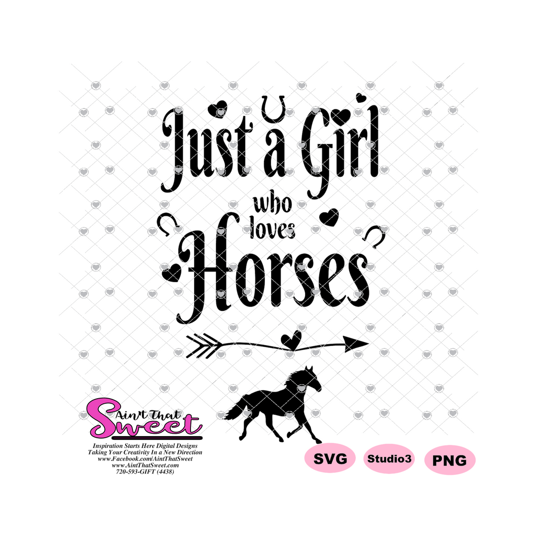 Just A Girl Who Loves Horses - Arrow Hearts Horseshoe  - Transparent PNG, SVG  - Silhouette, Cricut, Scan N Cut