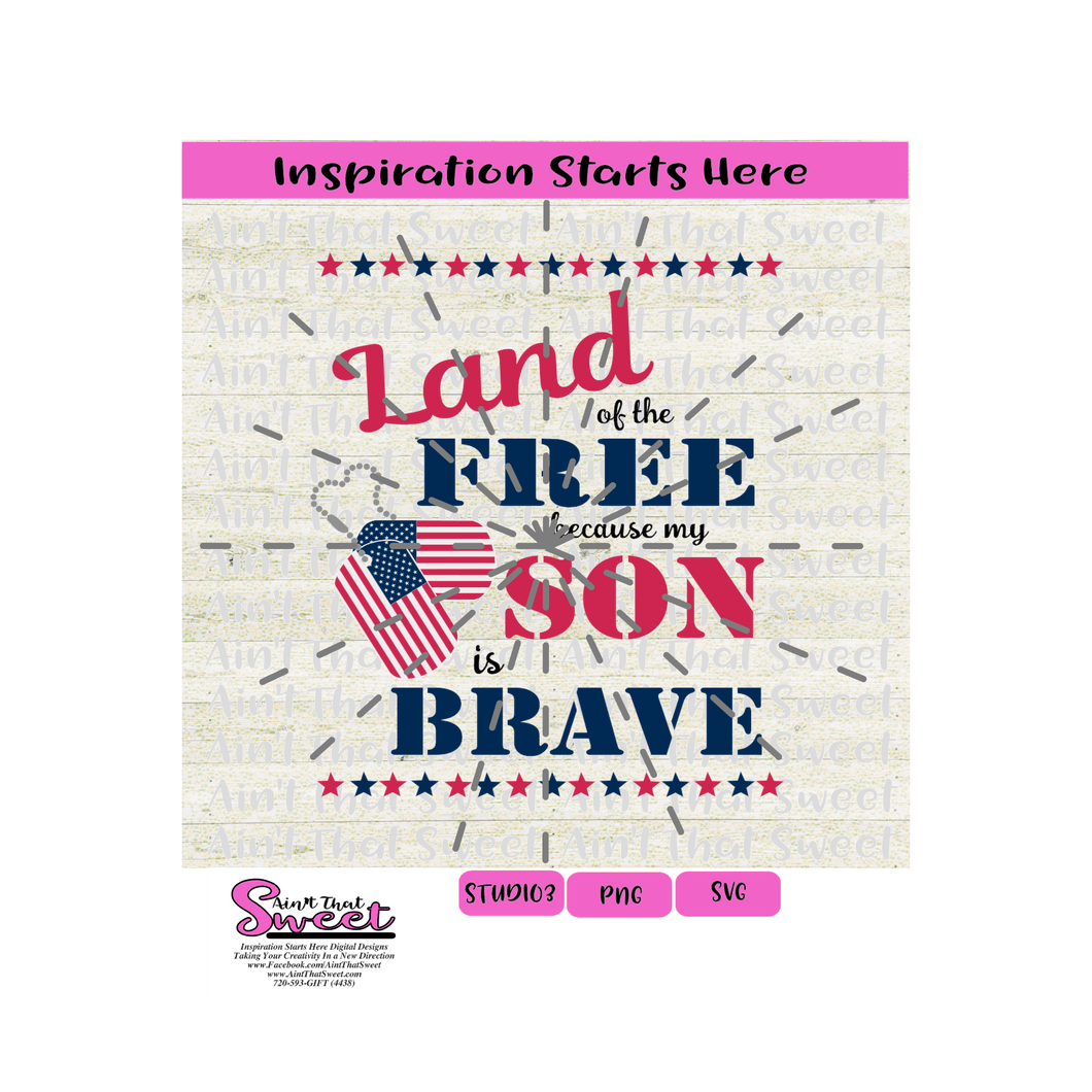 Land Of The Free Because My Son Is Brave, Dog Tags USA- Transparent PNG, SVG - Silhouette, Cricut, Scan N Cut