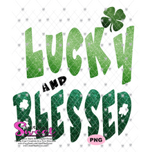 Lucky And Blessed - Transparent PNG, SVG