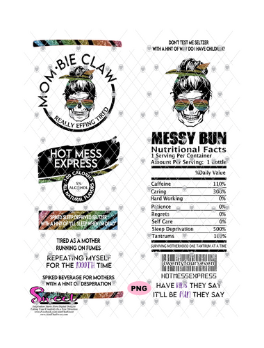Messy Bun Skeleton Mombie Claw - #HotMessExpress - PNG Only (1 file) - Sublimation, Printing, Waterslide