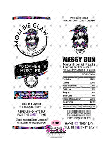 Messy Bun Skeleton Mombie Claw - #MotherHustler - PNG Only (1 file) - Sublimation, Printing, Waterslide