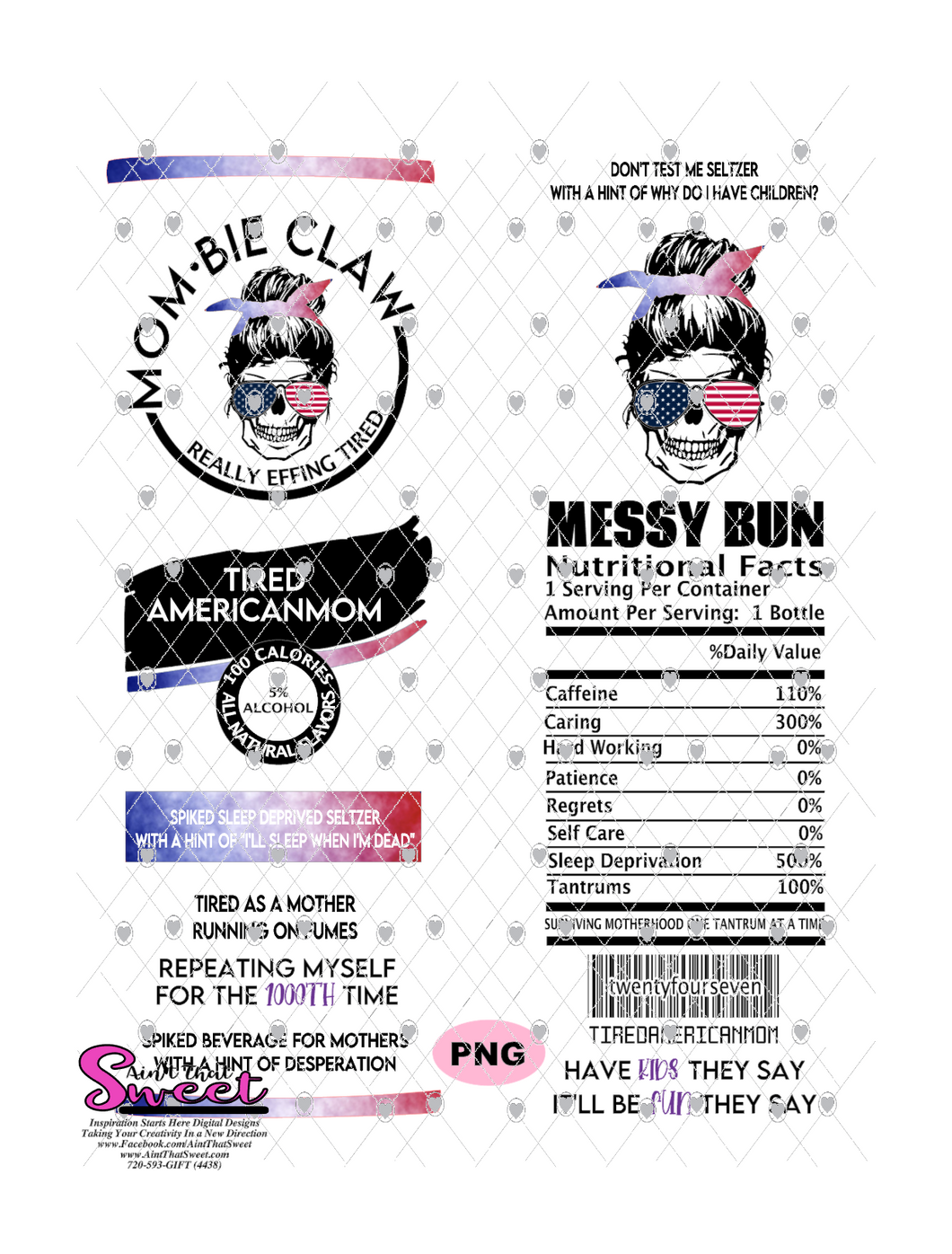 Messy Bun Skeleton Mombie Claw - #TiredAmericanMom - PNG Only (1 file) - Sublimation, Printing, Waterslide