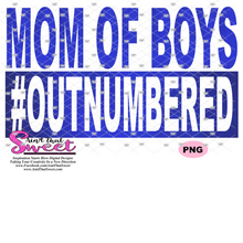 Mom Of Boys #Outnumbered - Transparent PNG, SVG- Silhouette, Cricut, Scan N Cut
