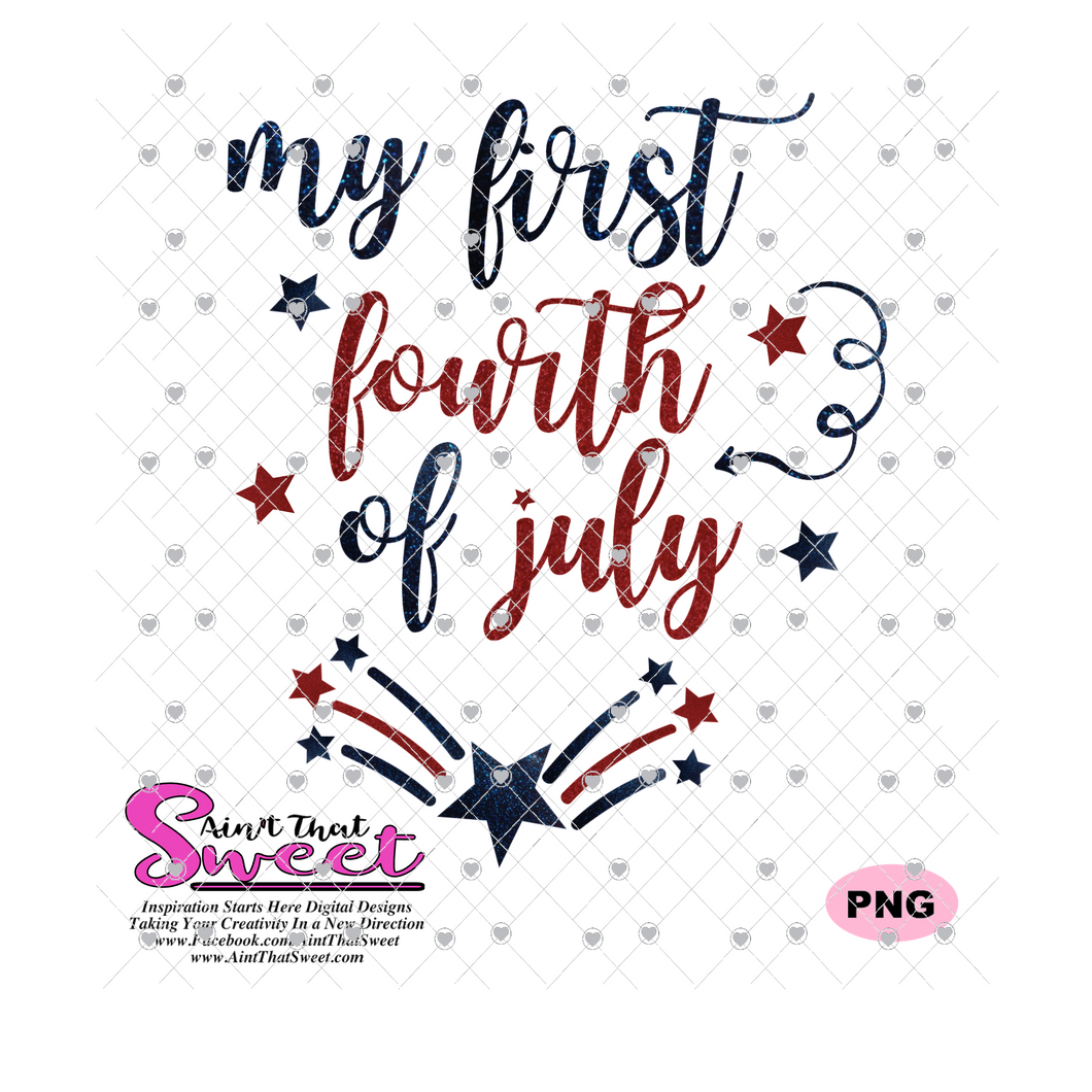 My First Fourth of July with Stars Shooting Fireworks - Transparent PNG, SVG - Silhouette, Cricut, Scan N Cut