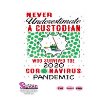 Never Underestimate A Custodian Who Survived The 2020 Pandemic-Germs - Transparent PNG, SVG  - Silhouette, Cricut, Scan N Cut