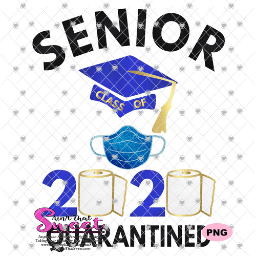 Senior Class of 2020 Quarantined with Mask and Toilet Paper - Transparent PNG, SVG