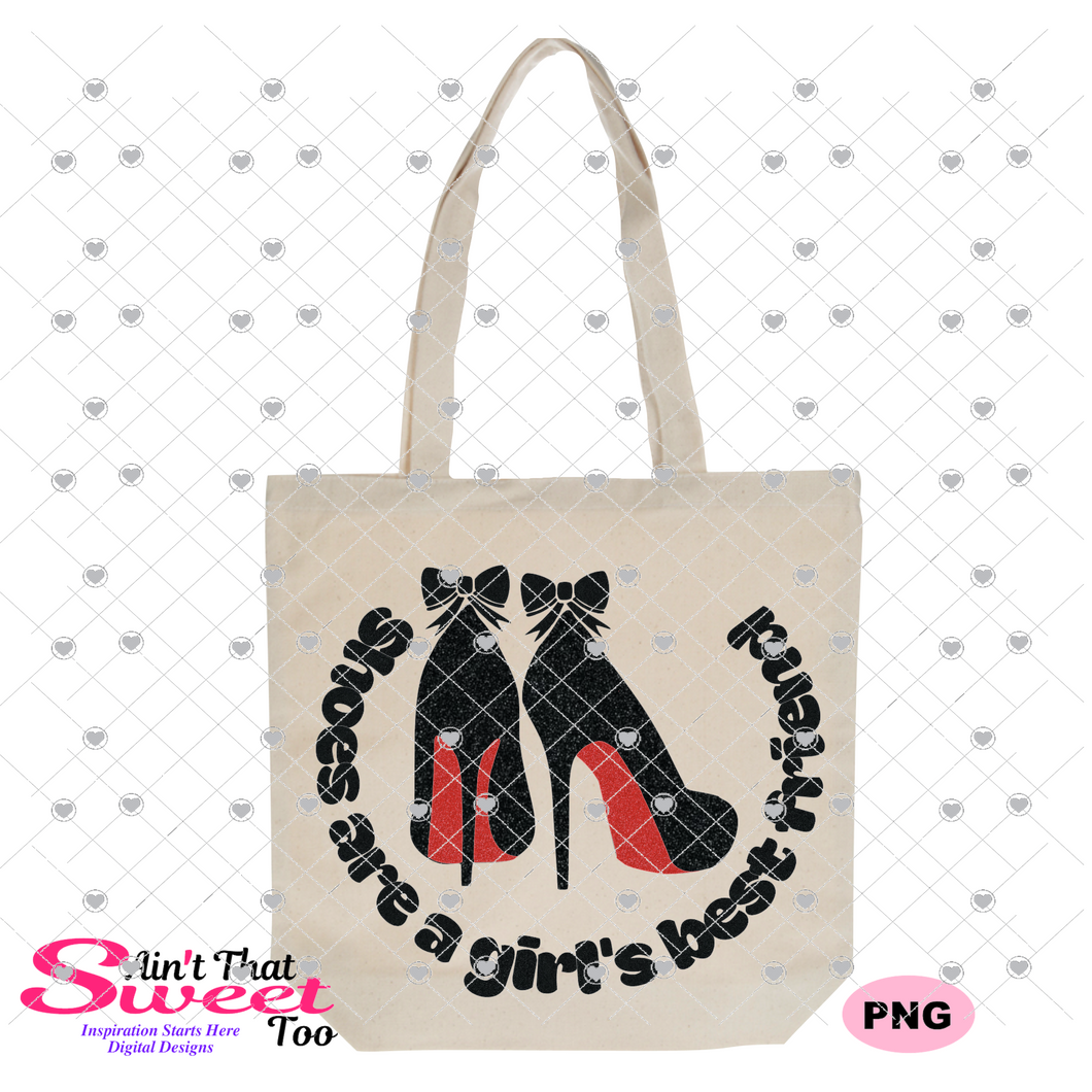 Shoes Are A Girl's Best Friend - Transparent PNG, SVG - Silhouette, Cricut, Scan N Cut