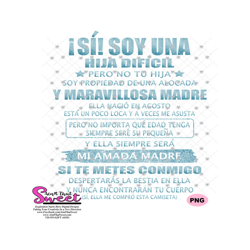Si Soy Una Hija Dificil -AgostoSpanish - Transparent PNG, SVG - Silhouette, Cricut, Scan N Cut