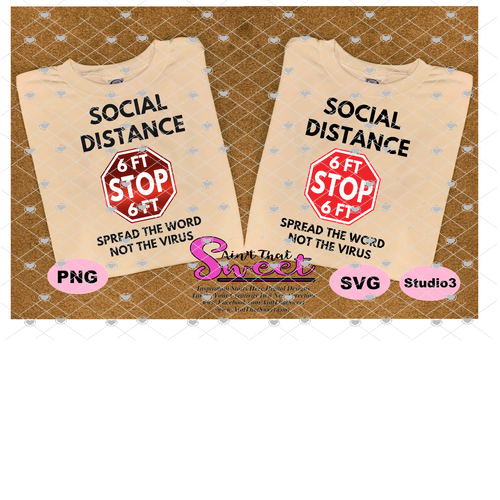 Social Distance - Please Stay 6 Feet Away, Stop Sign - Transparent PNG, SVG