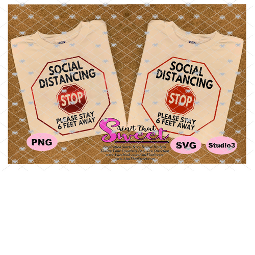Social Distancing - Please Stay 6 Feet Away, Stop Sign - Transparent PNG, SVG