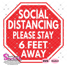 Social Distancing - Please Stay 6 Feet Away In Stop Sign - Transparent PNG, SVG