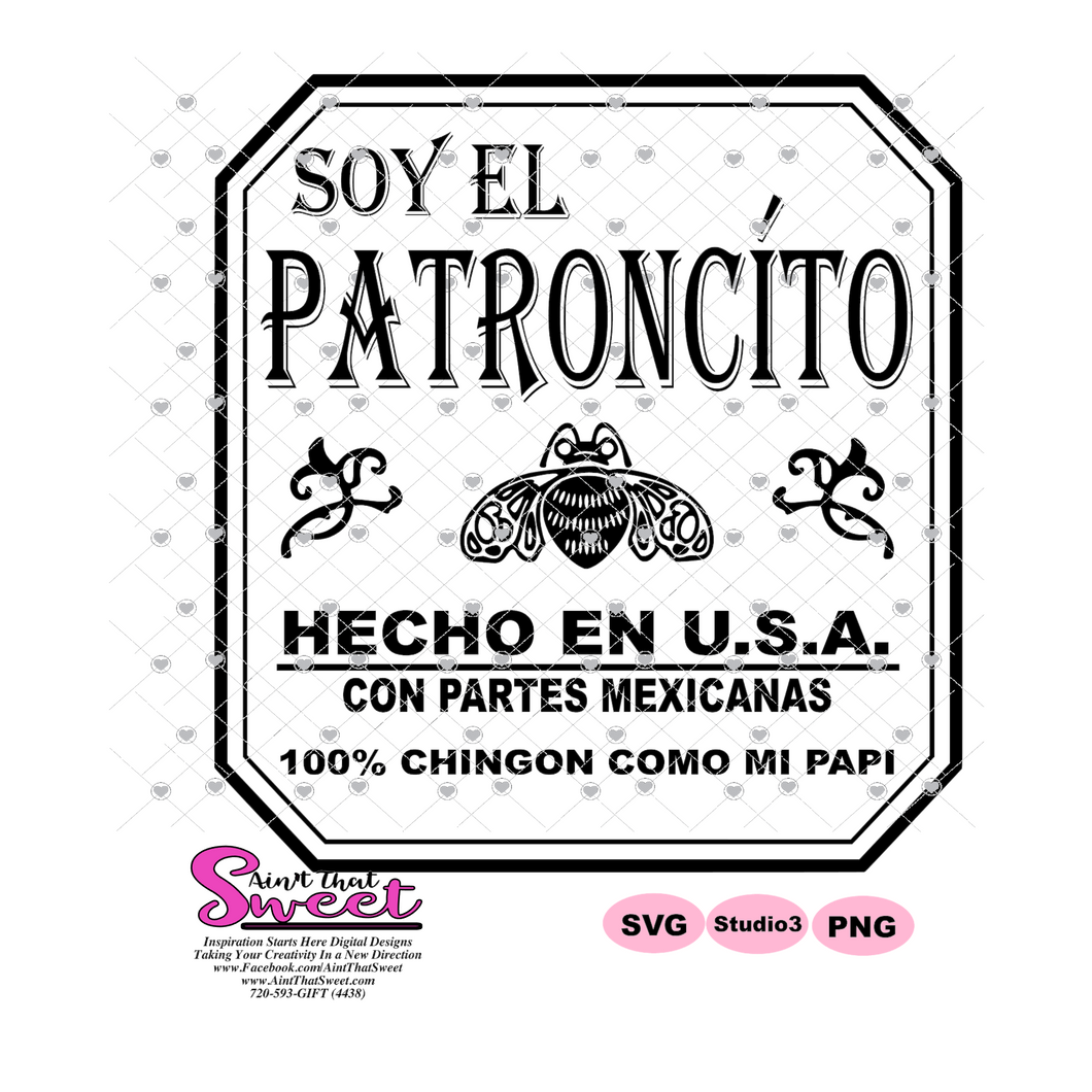 SoyEl Patroncito - Spanish  - Transparent PNG, SVG  - Silhouette, Cricut, Scan N Cut