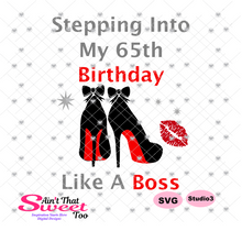 Stepping Into My 65th Birthday High Heel Shoes -  Transparent PNG, SVG