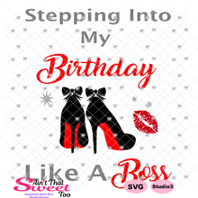 Stepping Into My Birthday High Heel Shoes -  Transparent PNG, SVG