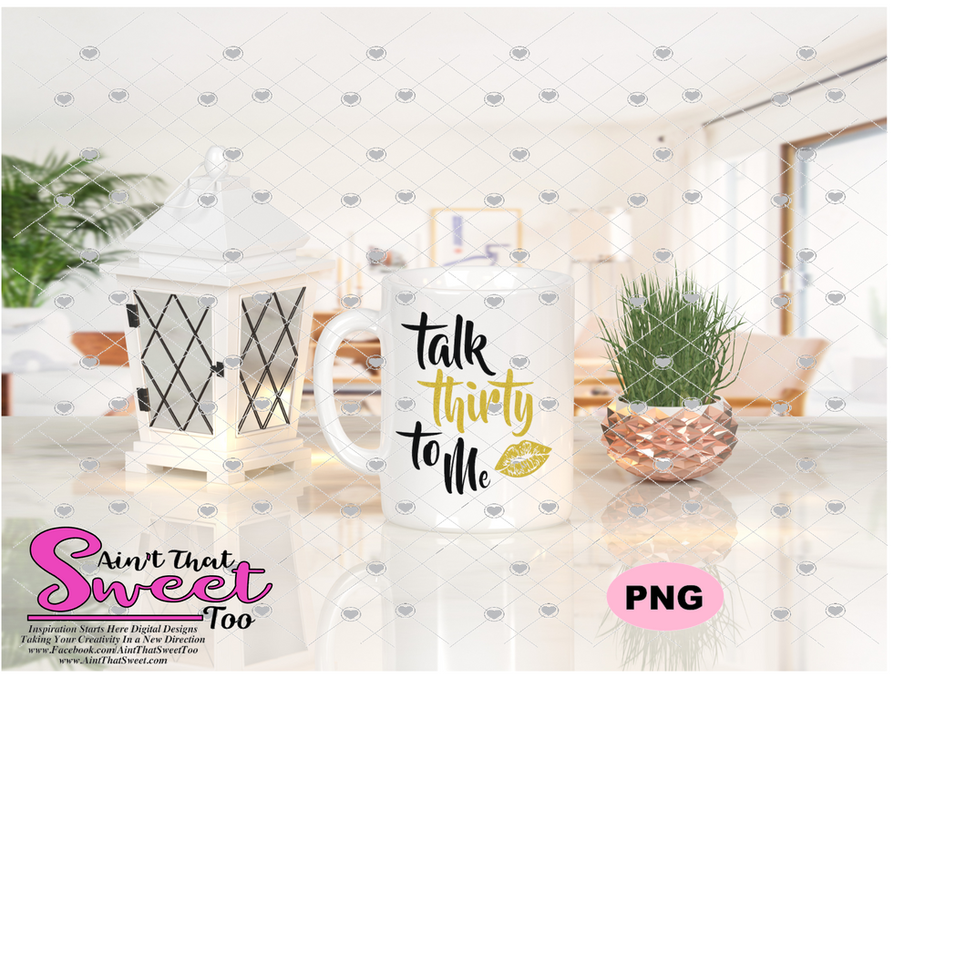 Talk Thirty To Me - Transparent PNG, SVG