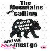 The Mountains Are Calling-Family Trip 2020 - Transparent PNG, SVG - Silhouette, Cricut, Scan N Cut