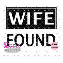 He Who Finds A Wife Finds A Good Thing - Wife Found (Version2) - Transparent PNG, SVG