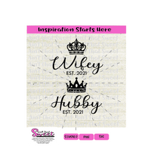 Wifey Hubby with Crowns, Est 2021 - Two shirt design - Transparent PNG, SVG - Silhouette, Cricut, Scan N Cut