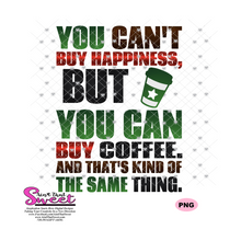 You Can't Buy Happiness, But You Can Buy Coffee. And That's Kind Of The Same Thing - Star - Transparent PNG, SVG  - Silhouette, Cricut, Scan N Cut
