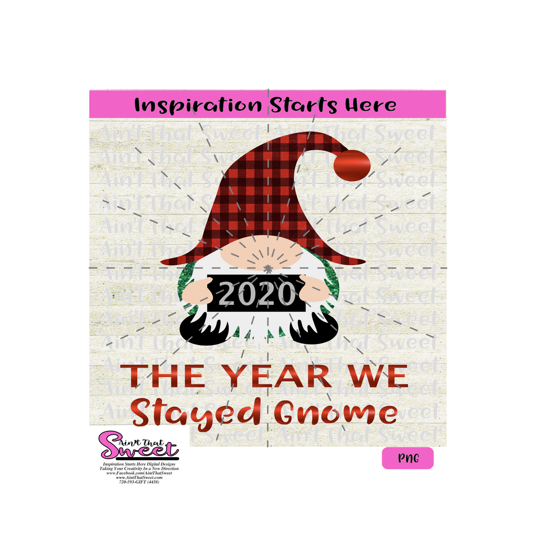 2020 The Year We Stayed Gnome - Transparent PNG, SVG  - Silhouette, Cricut, Scan N Cut