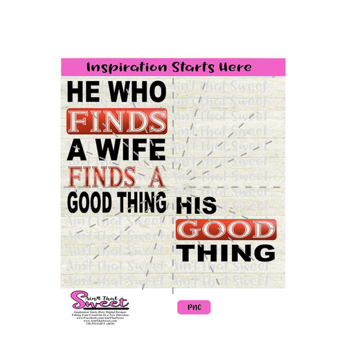 He Who Finds A Wife Finds A Good Thing, His Good Thing - Transparent PNG, SVG - Silhouette, Cricut, Scan N Cut