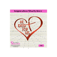 Heart With A Cross - He Died For Us - Transparent PNG, SVG  - Silhouette, Cricut, Scan N Cut