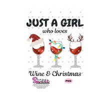 Just A Girl Who Loves Wine & Christmas - Transparent SVG-PNG  - Silhouette, Cricut, Scan N Cut