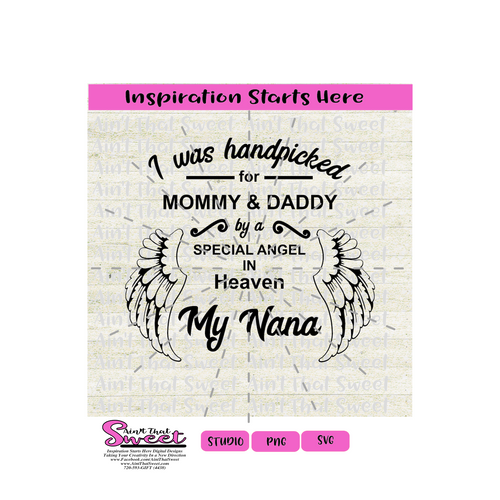 Was Handpicked For Mommy and Daddy by Nana with Angel Wings - Transparent PNG, SVG  - Silhouette, Cricut, Scan N Cut
