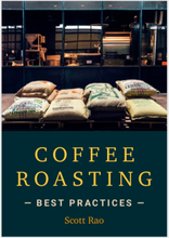 Load image into Gallery viewer, Coffee Roasting Best Practices